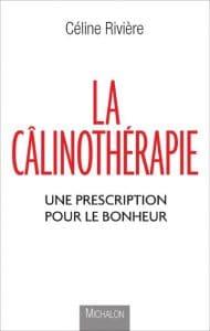 Calinothérapie La thérapie qui réveille l'hormone du bonheur