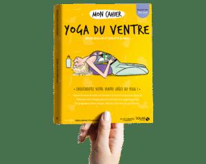 Mon yoga du ventre éditions Solar Andréa BUDILLON naturopathe Charlotte prof de yoga BLONDEL prof de cuisine végétale
